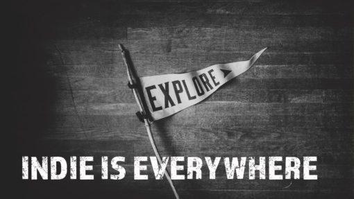 indie is everywhere