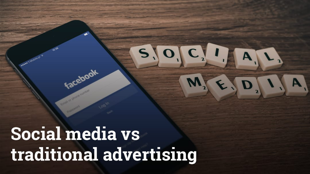 Social media vs traditional advertising